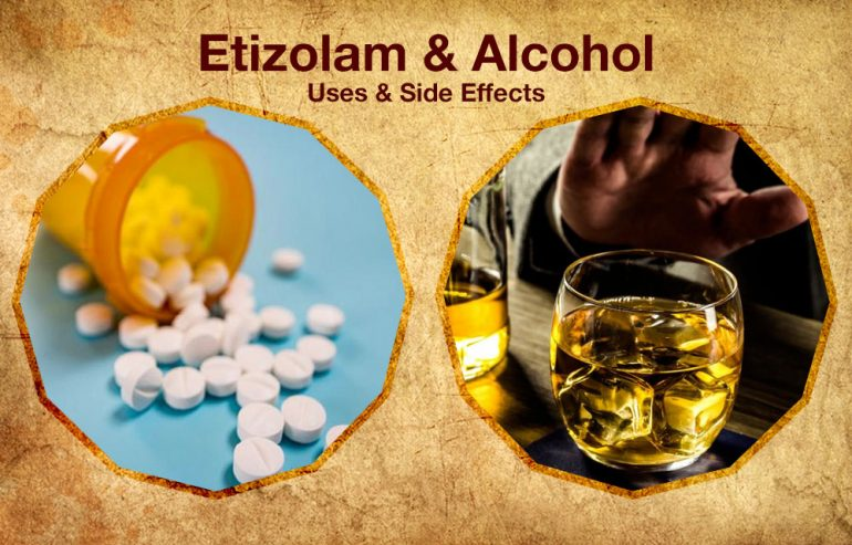 Etizolam and Alcohol Interaction and Side Effects