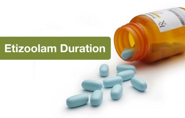 Etizolam Duration and Half-life