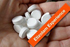 Etizolam Experience
